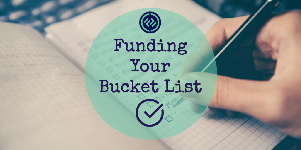 Funding Your Bucket List
